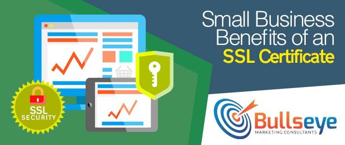 Small Business Benefits of an SSL Certificate